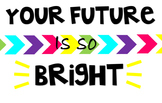 Student Treat Message - Your Future is so Bright