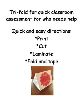 Student Tri-fold Sign to assess for help