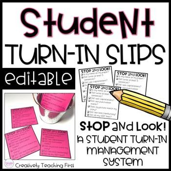 Student Turn In Slips EDITABLE