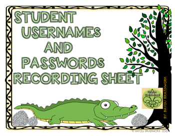 Student Usernames and Passwords Recording Sheet