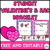 Student Valentine's Day Gift Tag and AAC Bracelet : Free a