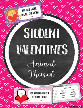 Student Valentines : Animal Themed - Editable