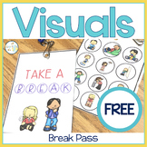 Essential Student Visual Supports:  Break Pass FREEBIE