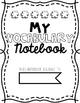 Student Vocabulary Notebook * 180 Days of Vocabulary Practice!