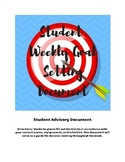 Student Weekly Goal Setting and Advisory Document