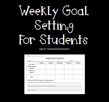 Student Weekly Goal Setting Sheet