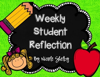 Student Weekly Reflection Sheet (editable)