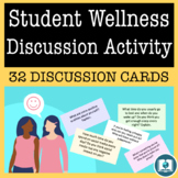 Student Wellness Discussion Activity for Middle and High School