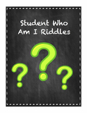 Student Who Am I Riddles