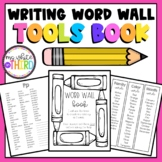 Student Word Wall & Writing Tools Book