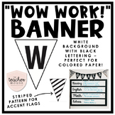 Student Work Banner - Wow Work