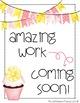 Student Work Coming Soon Bulletin Board - Lemonade