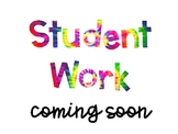 Student Work Coming Soon Signs