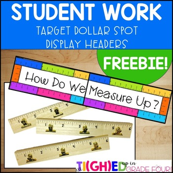Student Work Display Headers {to go with your Target Dollar Spot finds!}