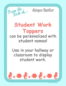 Student Work Display Toppers - Editable - Nautical by the Sea Classroom Theme