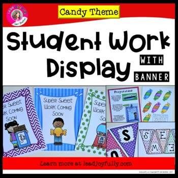 Student Work Display with Banner! (Candy Theme)