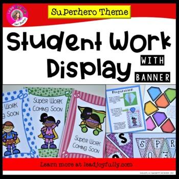 Student Work Display with Banner! (Superhero Theme)