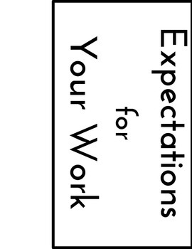 Student Work Expectations Posters