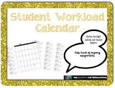 Student Workload Calendar (EDITABLE) (2017-2018)