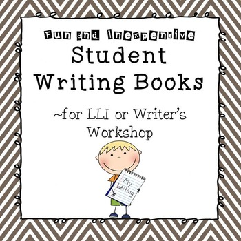 Student Writing Books for Leveled Literacy Intervention
