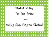 Student Writing Portfolio Rubric and Writing Skills Progress Checklist