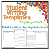 Student Writing Templates – For Young Writers 14 Different Pages