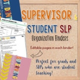 Student and Supervisor SLP Organization Binders