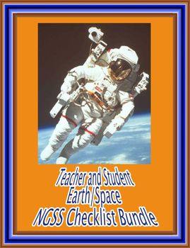 Student and Teacher Middle School Earth/Space NGSS Checklist Bundle