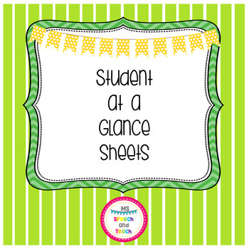 Student at a Glance Sheets