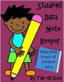 Student data note keeper