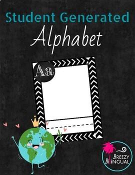 Student generated alphabet/ Alfabeto generado por estudiantes