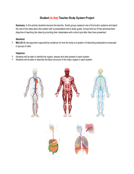 Student (is the) Teacher Body System Project (MS-LS1-3)