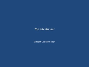 Student-led Discussion for The Kite Runner