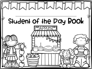Student of the Day Activities for Kindergarten