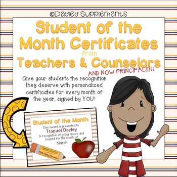 Student of the Month Certificates/Awards From Teachers, Counselors & Principals