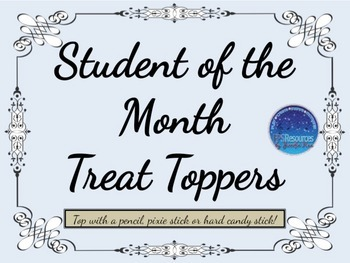 Student of the Month Treat Toppers