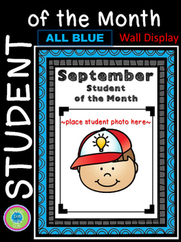 Student of the Month ~ Wall Display ~ All Blue