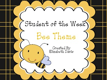 Student of the Week- Bee Theme