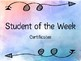 Student of the Week- Certificates