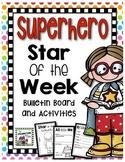 Student of the Week- Superhero Theme