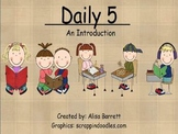 Student or Parent Introduction to Daily Five