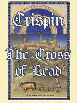 Avi's Crispin: The Cross of Lead unit w/ reproducible packet & writing prompts
