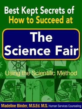 Student's Guide to Science Fair Projects (Using the Scientific Method)