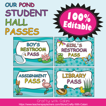 Student's Hall Pass in Our Pond Theme - 100% Editable