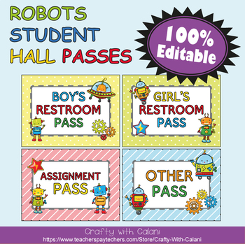 Student's Hall Pass in Robot Theme - 100% Editable