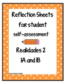Student self-assessment reflections sheets for Realidades 2 1a and 1b