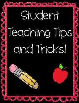 Student teaching tips/tricks