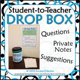 Student-to-Teacher Note Drop Box