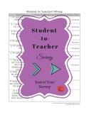 Student to Teacher Survey