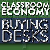 Students Buying Desks - How To Set Up A Class Economy Pt 12